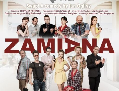 """Spektakl """"ZAMIANA"""" Poznań 22.11.2019 r."""