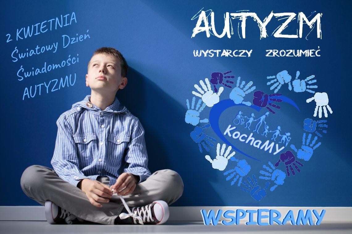 2 kwietnia 2020 – Światowy Dzień Świadomości Autyzmu – WSPIERAMY !!!!